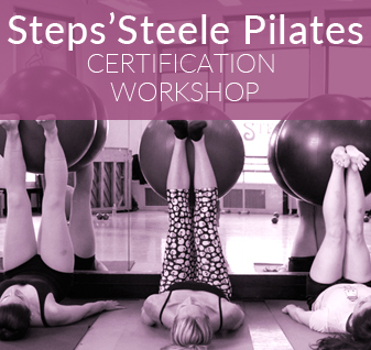 Steps Steele Pilates Certification Workshop