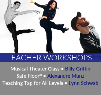 Dance Teacher Workshops in Musical Theater, Safe Floor, and Tap